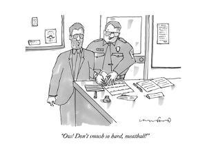 """""""Ow! Don't smush so hard, meatball!"""" - New Yorker Cartoon by Michael Crawford"""