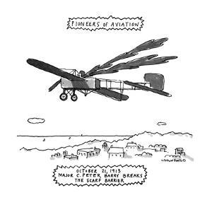 Pioneers Of Aviation-October 21, 1913 Major C. Peter Barry Breaks The Scar? - New Yorker Cartoon by Michael Crawford