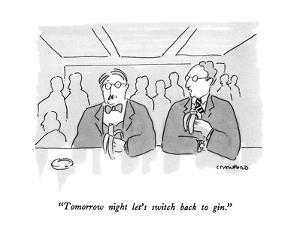 """""""Tomorrow night let's switch back to gin."""" - New Yorker Cartoon by Michael Crawford"""