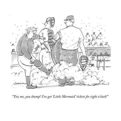 """""""Toss me, you chump! I've got """"Little Mermaid"""" tickets for 8:00 o'clock!""""  - New Yorker Cartoon by Michael Crawford"""