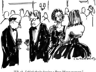 """Uh-oh.  I think they're having a Bryn Mawr moment."" - New Yorker Cartoon"