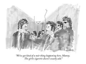 """""""We've got kind of a noir thing happening here, Manny.  The girlie cigaret?"""" - New Yorker Cartoon by Michael Crawford"""