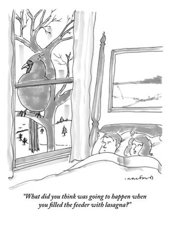 """""""What did you think was going to happen when you filled the feeder with la…"""" - New Yorker Cartoon by Michael Crawford"""