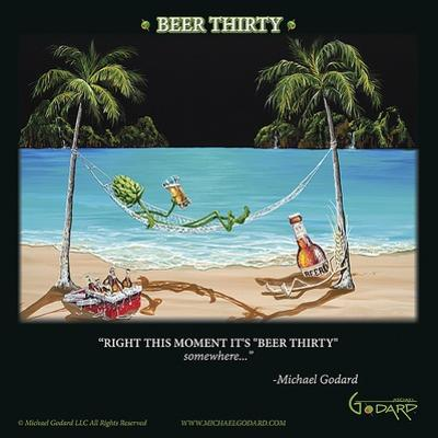 Beer Thirty by Michael Godard