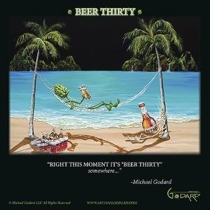 Beer Thirty by Michael Godard