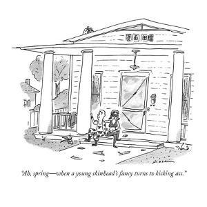 """""""Ah, spring?when a young skinhead's fancy turns to kicking ass."""" - New Yorker Cartoon by Michael Maslin"""