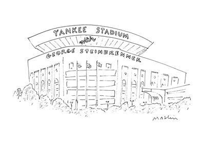 At Yankee Stadium there is a banner that reads 'Yankee Stadium with George? - New Yorker Cartoon
