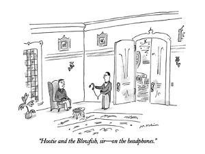 """""""Hootie and the Blowfish, sir?on the headphones."""" - New Yorker Cartoon by Michael Maslin"""