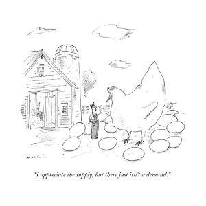 """""""I appreciate the supply, but there just isn't a demand."""" - New Yorker Cartoon by Michael Maslin"""