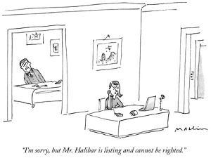 """""""I'm sorry, but Mr. Halibar is listing and cannot be righted."""" - New Yorker Cartoon by Michael Maslin"""
