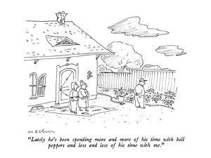 """""""Lately he's been spending more and more of his time with bell peppers and?"""" - New Yorker Cartoon by Michael Maslin"""