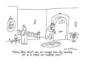 """""""Sorry, Elsa, there's just not enough time this morning for us to repeat o?"""" - New Yorker Cartoon by Michael Maslin"""