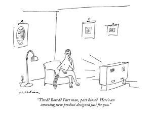 """""""Tired? Bored? Part man, part horse?  Here's an amazing new product design?"""" - New Yorker Cartoon by Michael Maslin"""