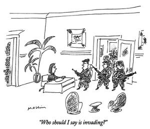 """""""Who should I say is invading?"""" - New Yorker Cartoon by Michael Maslin"""