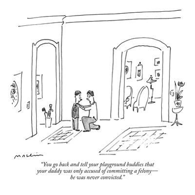 """You go back and tell your playground buddies that your daddy was only acc…"" - New Yorker Cartoon by Michael Maslin"