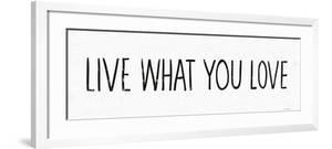 Live What You Love BW by Michael Mullan