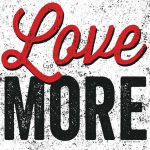 Love More by Michael Mullan