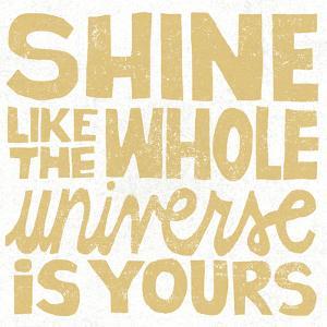 Shine Like the Whole Universe by Michael Mullan