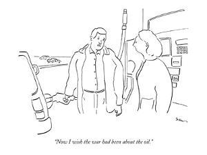 """""""Now I wish the war had been about the oil."""" - New Yorker Cartoon by Michael Shaw"""