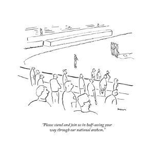 """""""Please stand and join us in half-assing your way through our national ant?"""" - New Yorker Cartoon by Michael Shaw"""