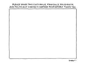 Title over empty cartoon frame reads, 'Please Enjoy this Culturally, Ethni? - New Yorker Cartoon by Michael Shaw
