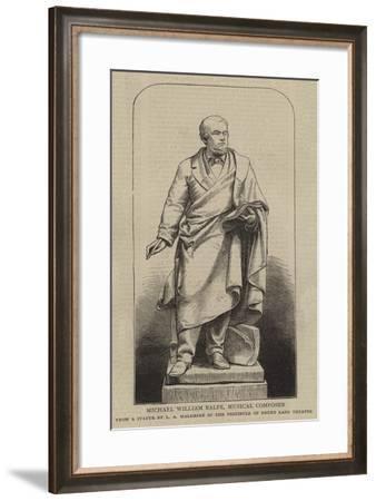 Michael William Balfe, Musical Composer--Framed Giclee Print
