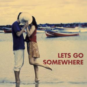 Let's Go Somewhere by Michele Westmorland