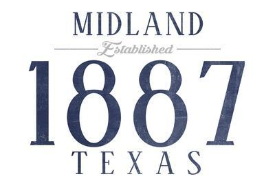 https://imgc.artprintimages.com/img/print/midland-texas-established-date-blue_u-l-q1gro8c0.jpg?p=0