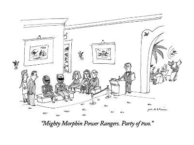 """""""Mighty Morphin Power Rangers.  Party of two."""" - New Yorker Cartoon-Michael Maslin-Premium Giclee Print"""