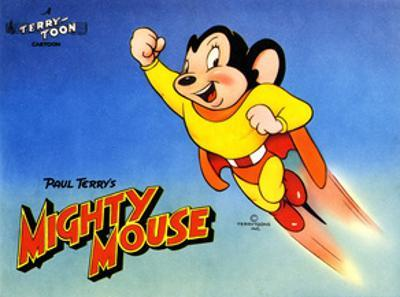 Mighty Mouse, Ca. 1940s