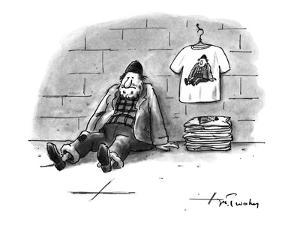 A homeless man is selling T-shirts that have a picture of himself, as home? - New Yorker Cartoon by Mike Twohy