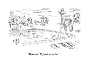"""Dems out. Republican swim."" - Cartoon by Mike Twohy"