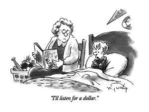 """I'll listen for a dollar."" - New Yorker Cartoon by Mike Twohy"