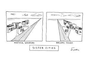 Sister Cities - New Yorker Cartoon by Mike Twohy