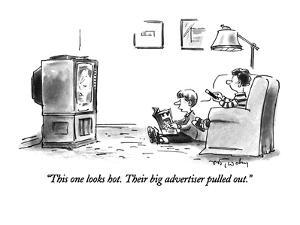 """""""This one looks hot. Their big advertiser pulled out."""" - New Yorker Cartoon by Mike Twohy"""