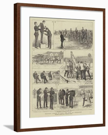 Military Career of Hrh the Duke of Connaught-Alfred Chantrey Corbould-Framed Giclee Print