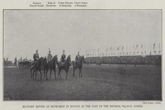 Military Review at Bucharest in Honour of the Visit of the Emperor Francis Joseph--Giclee Print