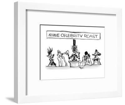 """""""Mime Celebrity Roast"""". A mime pokes fun at his fellow mime the only way h? - New Yorker Cartoon-Lee Lorenz-Framed Premium Giclee Print"""
