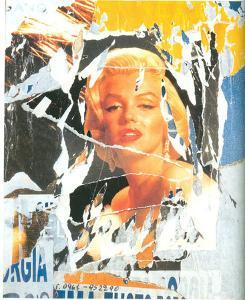 Omaggio a Marilyn (A Tribute to Marilyn) #3 by Mimmo Rotella