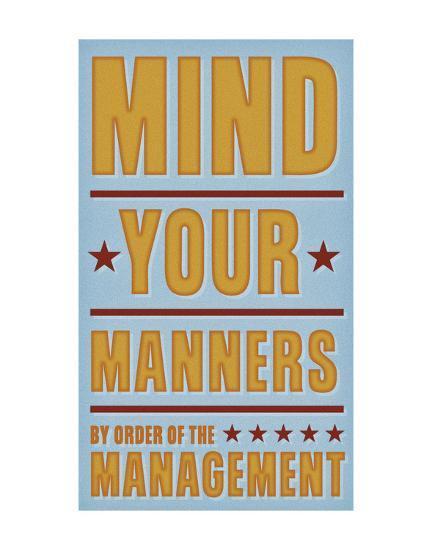 Mind Your Manners-John W^ Golden-Art Print