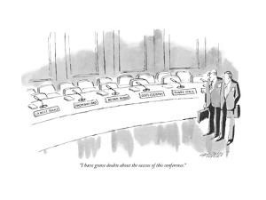 """""""I have grave doubts about the success of this conference."""" - New Yorker Cartoon by Mischa Richter"""