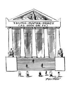 'Truth?Justice?Mercy - New Yorker Cartoon by Mischa Richter
