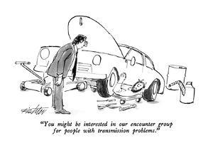 """""""You might be interested in our encounter group for people with transmissi?"""" - New Yorker Cartoon by Mischa Richter"""