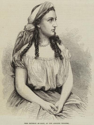 Miss Bateman as Leah, at the Adelphi Theatre--Giclee Print