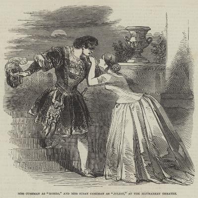 Miss Cushman as Romeo, and Miss Susan Cushman as Juliet, at the Haymarket Theatre--Giclee Print
