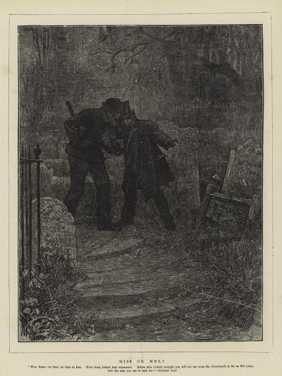 Miss or Mrs?-Sir Samuel Luke Fildes-Giclee Print
