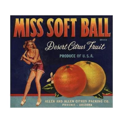 Miss Soft Ball Brand - Phoenix, Arizona - Citrus Crate Label-Lantern Press-Art Print