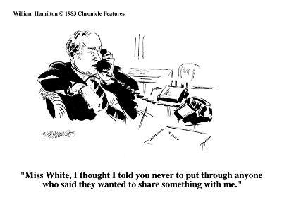 """Miss White, I thought I told you never to put through anyone who said the?"" - Cartoon-William Hamilton-Premium Giclee Print"