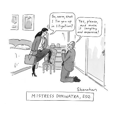 Mistress Dominatra, Esq. - New Yorker Cartoon-Danny Shanahan-Premium Giclee Print