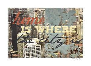 Home is Where the City Is by Mj Lew